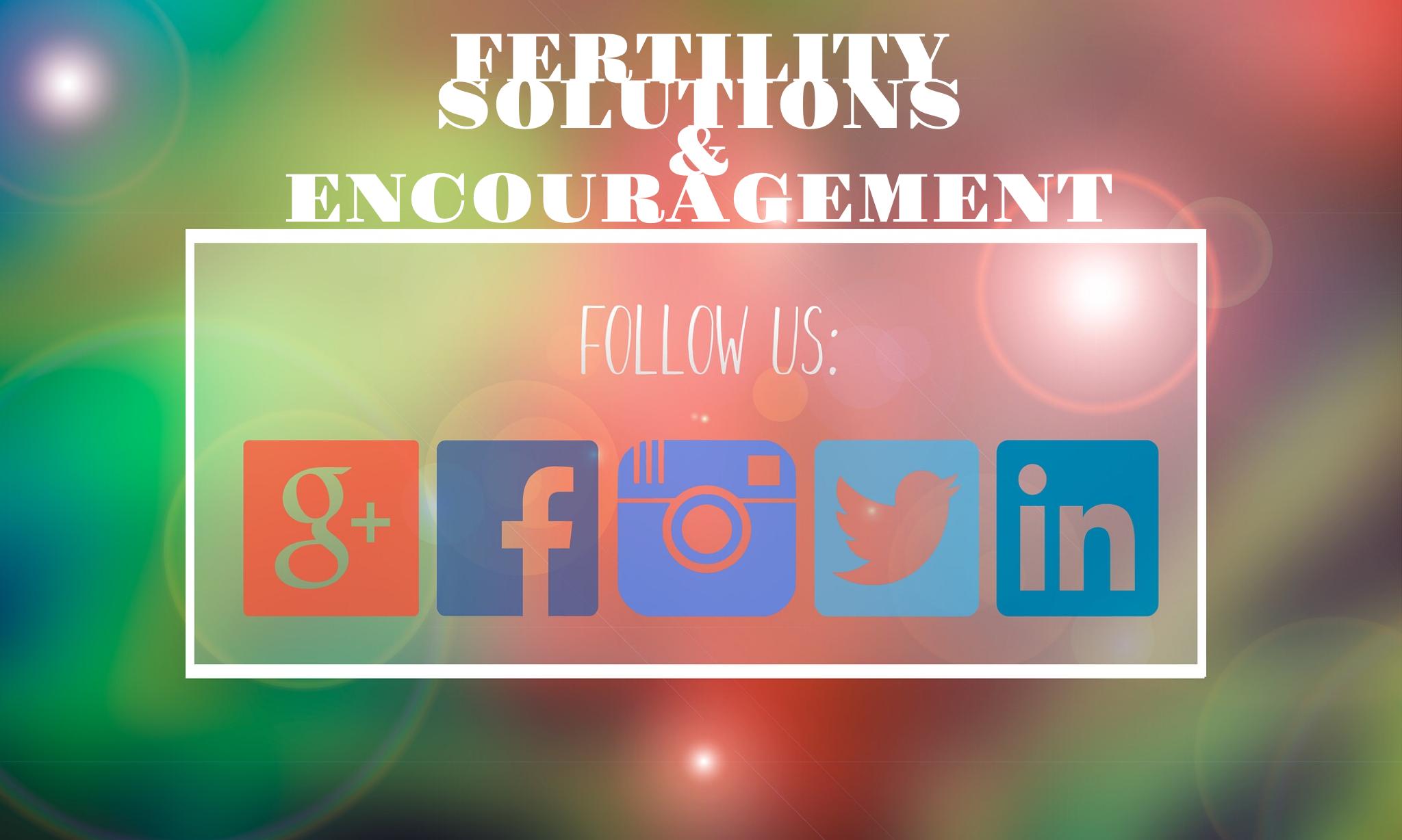 Fertility & encouragement